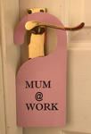 Mum @ Work Door Hanger